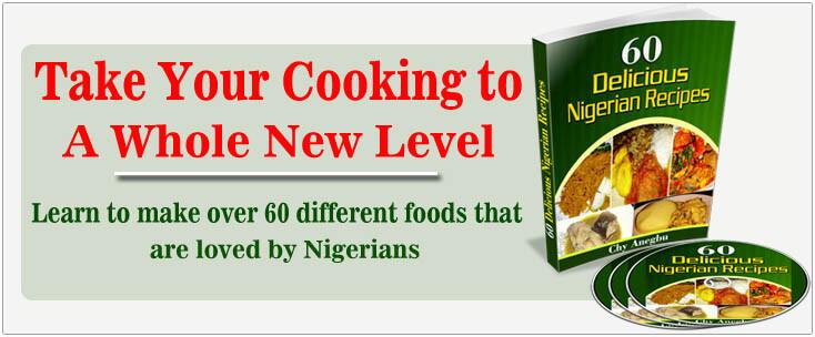 60 Delicious Nigerian recipes ebook.