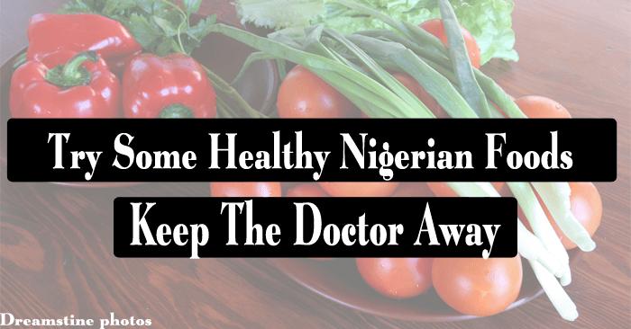 healthy Nigerian foods