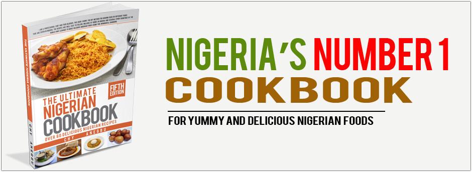 The ultimate nigerian cookbook make better foods ultimate nigerian cookbook forumfinder Images